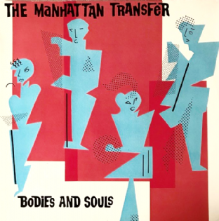 Manhattan Transfer (The) - Bodies And Souls (LP) (EX-/VG)